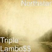 Triple Lambo$$ by NorthStar