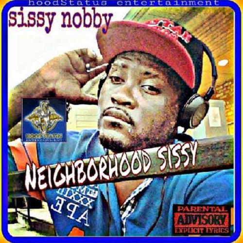 Neighborhood Sissy, Pt. 1 by Sissy Nobby