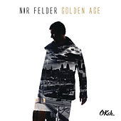 Golden Age by Nir Felder