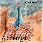 Evilcrusher by Alchemist