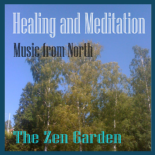 Healing and Meditation by Zen Garden