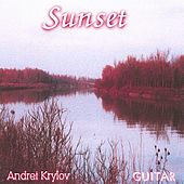 Sunset. Baroque and Classical guitar music. by Andrei Krylov
