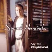 Soy una Vasija Nueva by Samuel Hernández