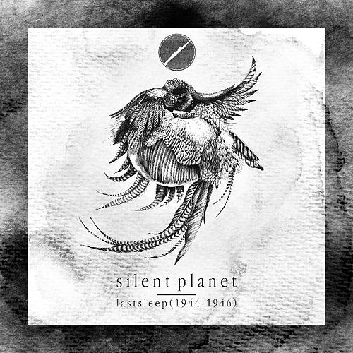 Lastsleep (1944-1946) by Silent Planet
