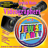 Jewish Music for Videographers, Vol. 2 by David & The High Spirit