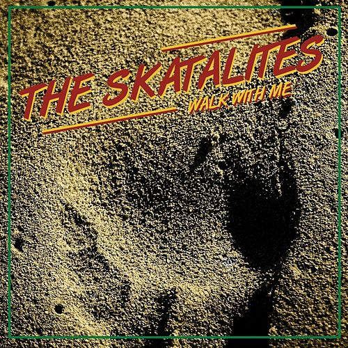 Walk With Me by The Skatalites