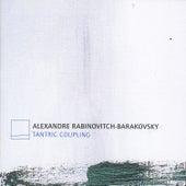 Tantric Coupling by Alexandre Rabinovitch-Barakovsky