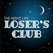 Loser's Club by Nightlife