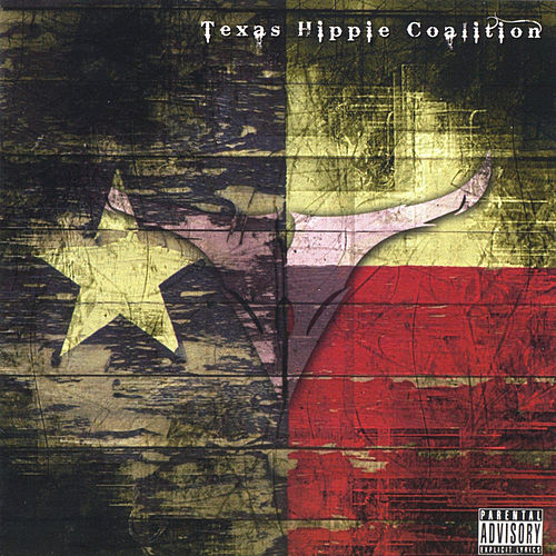 Pride of Texas by Texas Hippie Coalition