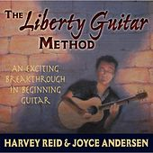 The Liberty Guitar Method by Harvey Reid