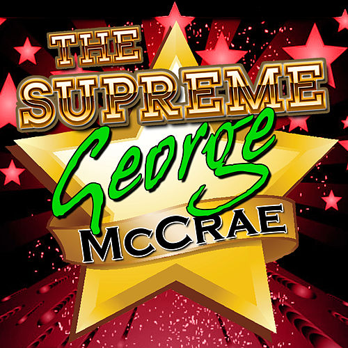 The Supreme George Mccrae by George McCrae
