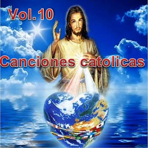 Canciones Catolicas, Vol. 10 by Los Cantantes Catolicos