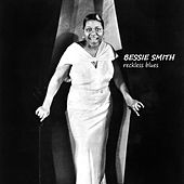 Reckless Blues by Bessie Smith