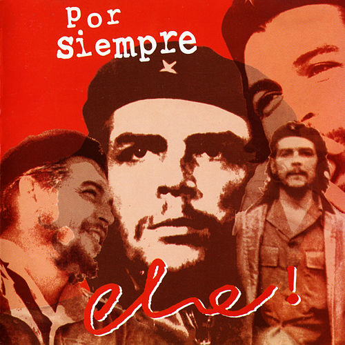 Por Siempre Che by Various Artists
