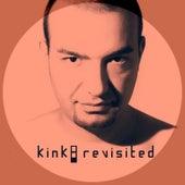Kink: Revisited by KiNK