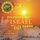 Celebrating Israel with 60 Songs, Vol. 1 by David & The High Spirit