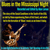 Blues in the Mississippi Night by Alan Lomax
