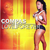 Compas Love Forever by Various Artists