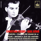 Beethoven: Violin Concerto Op. 61 - Mozart: Symphony No. 35 by Various Artists
