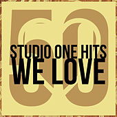 50 Studio One Songs We Love by Various Artists