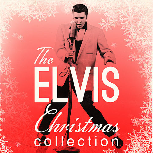 The Elvis Christmas Collection (Digitally Remastered) by Elvis Presley