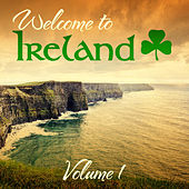 Welcome to Ireland, Vol.1 (Special Extended Remastered Edition) by Various Artists