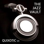 The Jazz Vault: Quixotic, Vol. 4 by Various Artists