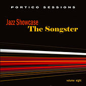 Jazz Showcase: The Songster, Vol. 8 by Various Artists