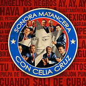 Sonora Matancera Con Celia Cruz by La Sonora Matancera