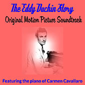 The Eddy Duchin Story (Original Motion Picture Soundtrack) by Various Artists