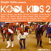 Gregor Salto Presents Kool Kids 2 by Various Artists