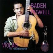 Um Violão Na Madrugada by Baden Powell