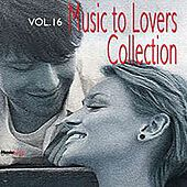 Music to Lovers Collection, Vol. 16 by The Strings Of Paris