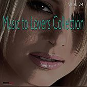 Music to Lovers Collection, Vol. 24 by The Strings Of Paris