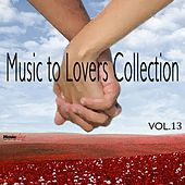 Music  To Lovers Collection, Vol.13 by The Strings Of Paris