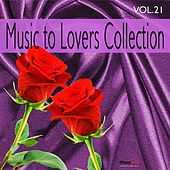 Music to Lovers Collection, Vol. 21 by The Strings Of Paris