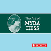 The Art of Myra Hess by Myra Hess