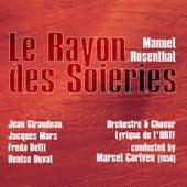 Manuel Rosenthal: Le Rayon des Soieries (1956) by Denise Duval