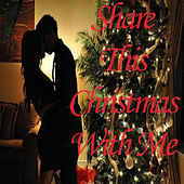 Share This Christmas with Me von Various Artists