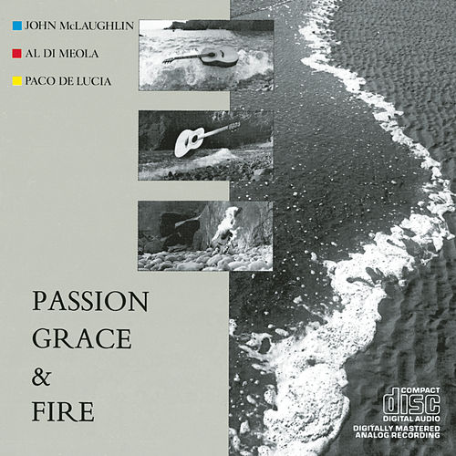 Passion, Grace & Fire by Al DiMeola