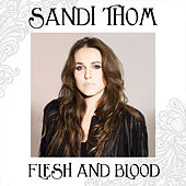 Flesh and Blood by Sandi Thom