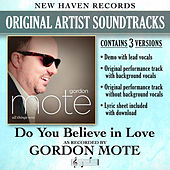 Do You Believe in Love (Performance Tracks) - EP by Gordon Mote