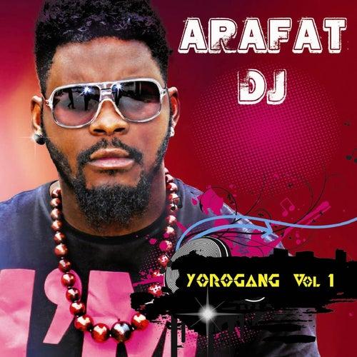 Yorogang, Vol. 1 by DJ Arafat