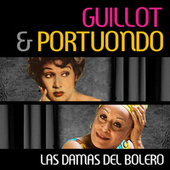 Guillot & Portuondo: Las Damas del Bolero by Various Artists