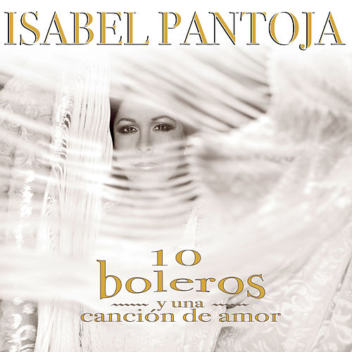 Diez Boleros Y Una Canción De Amor by Various Artists