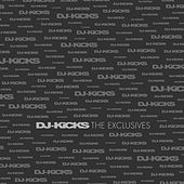 DJ Kicks: The Exclusives von Various Artists