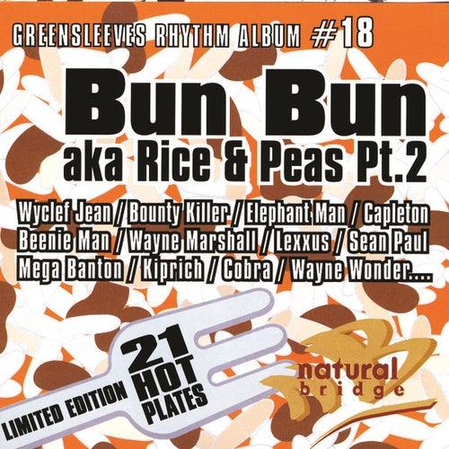 Bun Bun Aka Rice And Peas Pt. 2 by Various Artists
