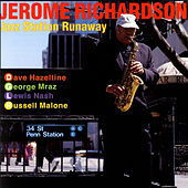 Jazz Station Runaway by Jerome Richardson