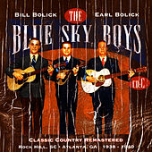 Classic Country Remastered: Rock Hill, SC - Atlanta, GA 1938-1940 (CD C) von Blue Sky Boys