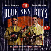 Classic Country Remastered: Charlotte, NC 1936, 1937 (CD A) von Blue Sky Boys